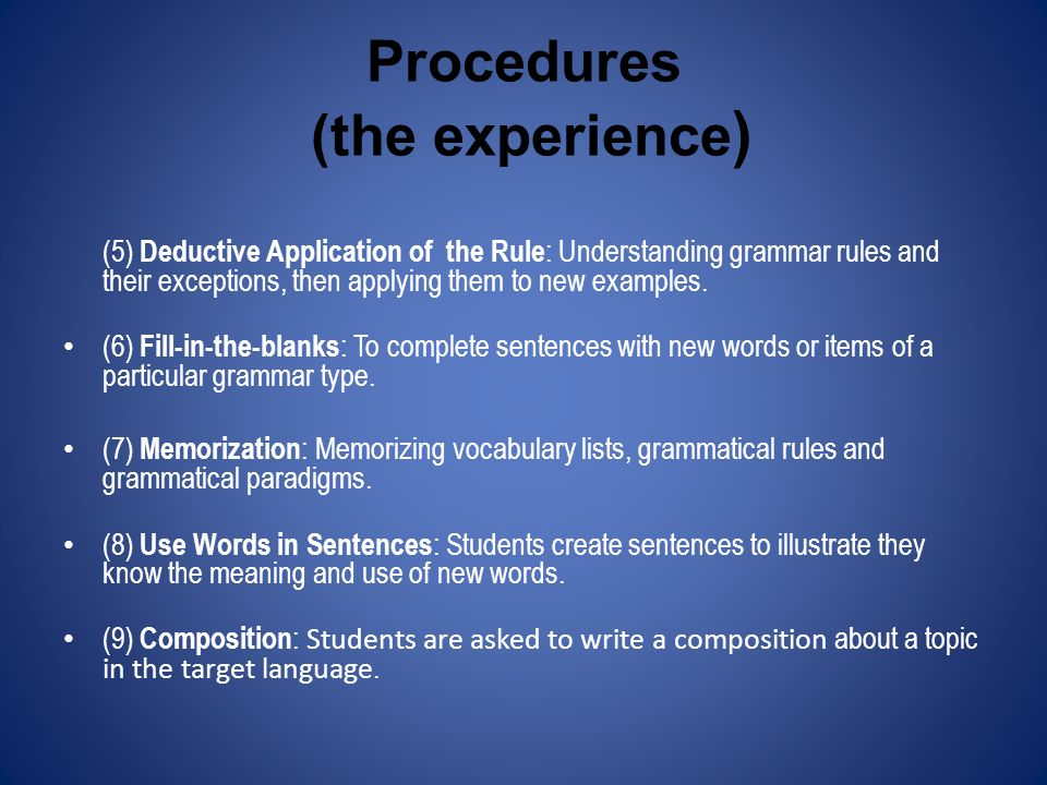 Procedures (the experience)