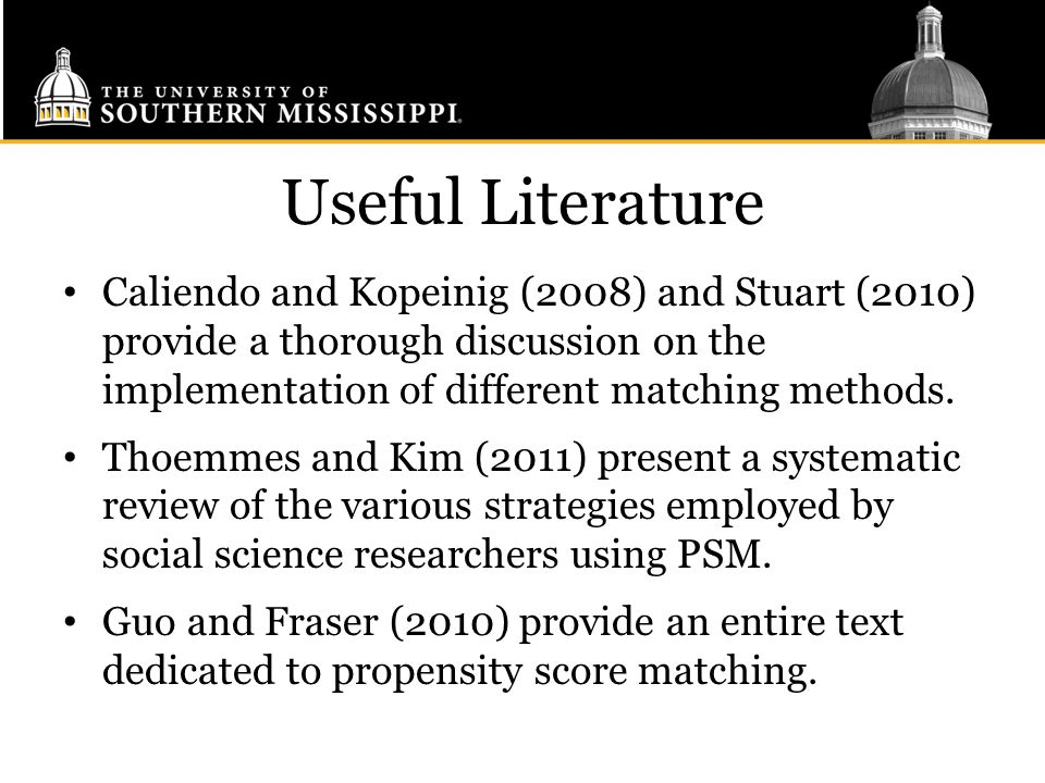 Useful Literature Caliendo and Kopeinig (2008) and Stuart (2010) provide a thorough discussion on the implementation of different matching methods.