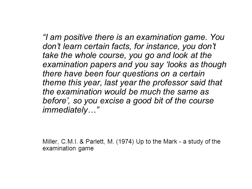 I am positive there is an examination game