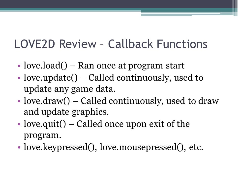Lua & Love2D Game Engine GALAGUH - ppt video online download
