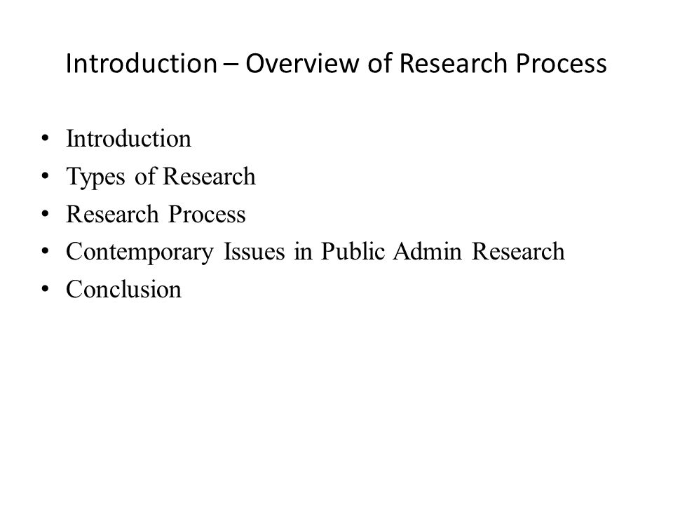 Introduction – Overview of Research Process