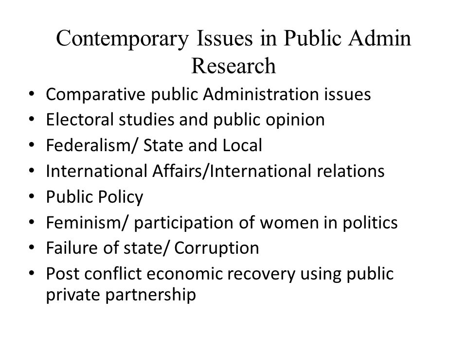 Contemporary Issues in Public Admin Research