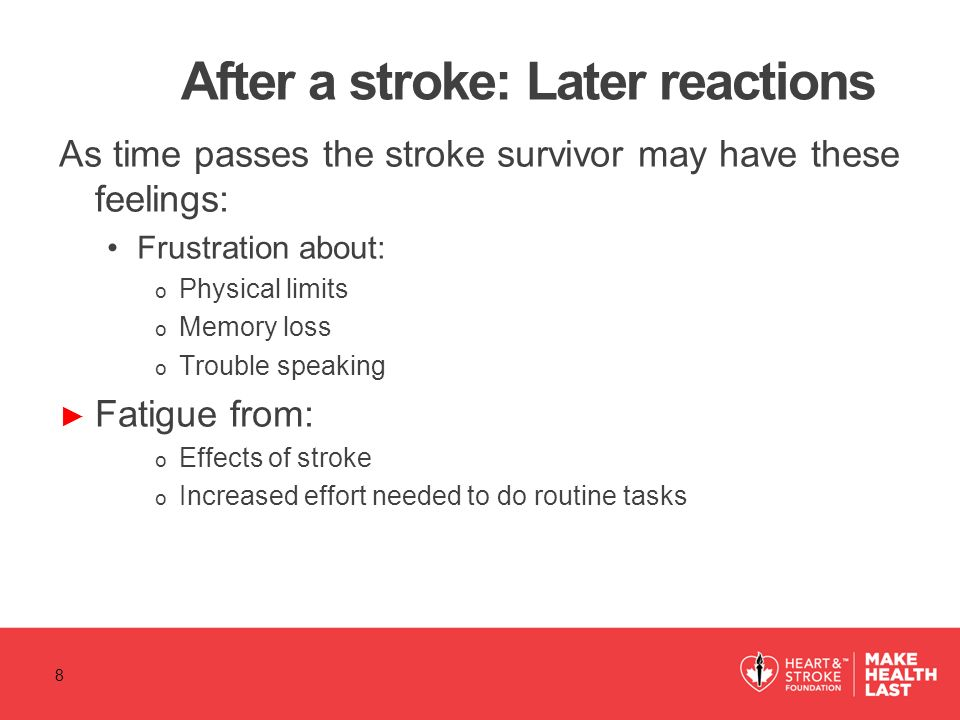 After a stroke: Later reactions