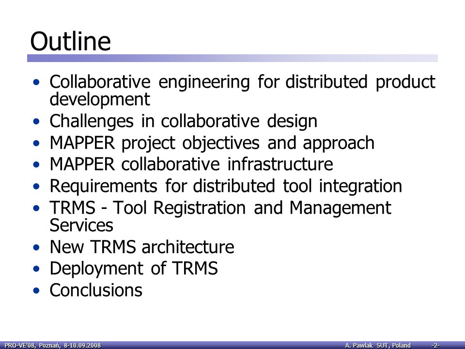 Outline Collaborative engineering for distributed product development