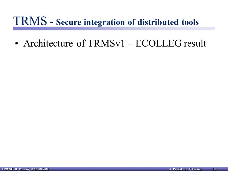 TRMS - Secure integration of distributed tools
