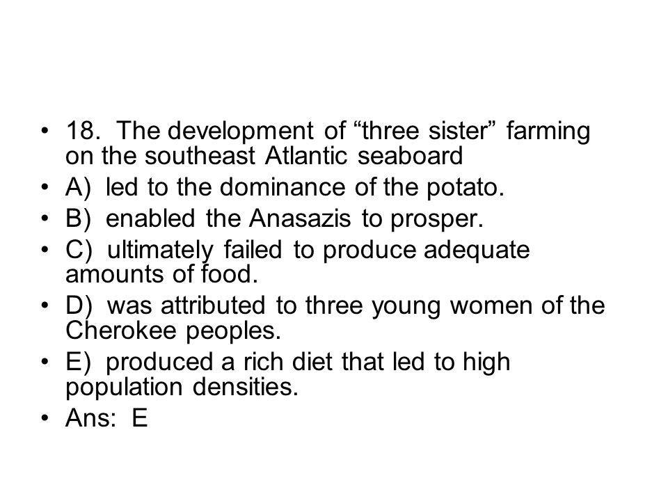 18. The development of three sister farming on the southeast Atlantic seaboard