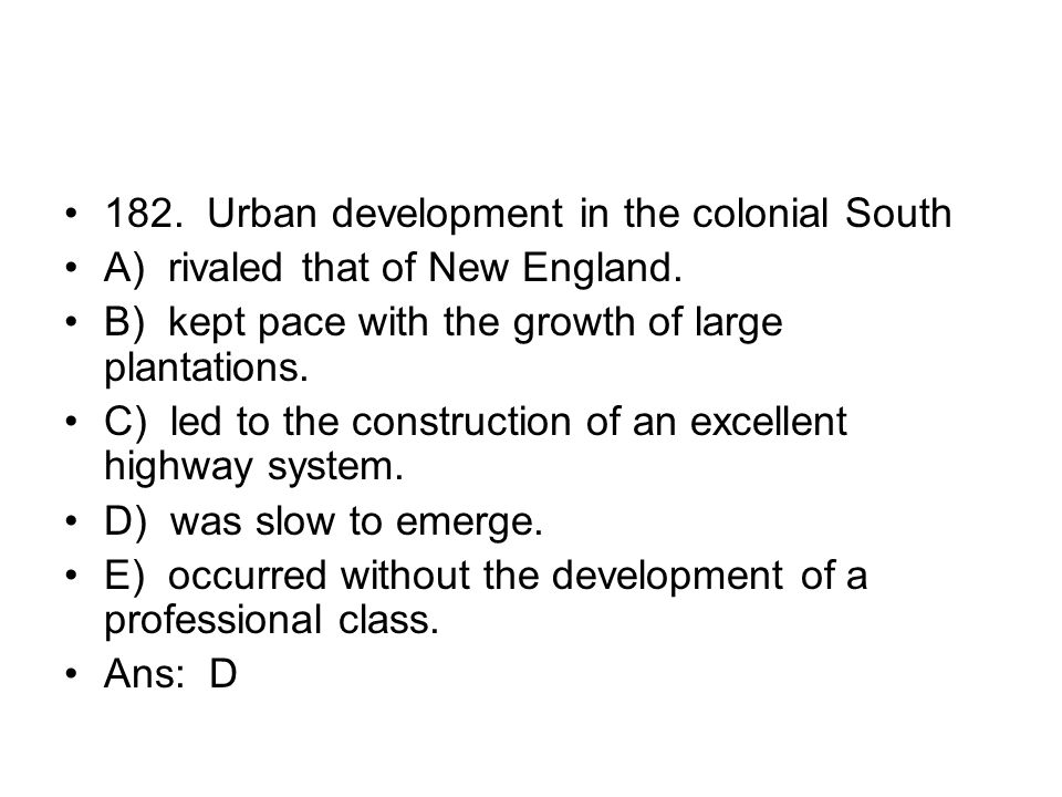 182. Urban development in the colonial South