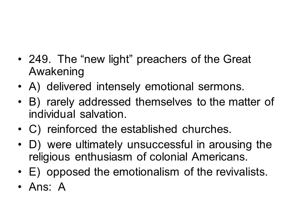 249. The new light preachers of the Great Awakening