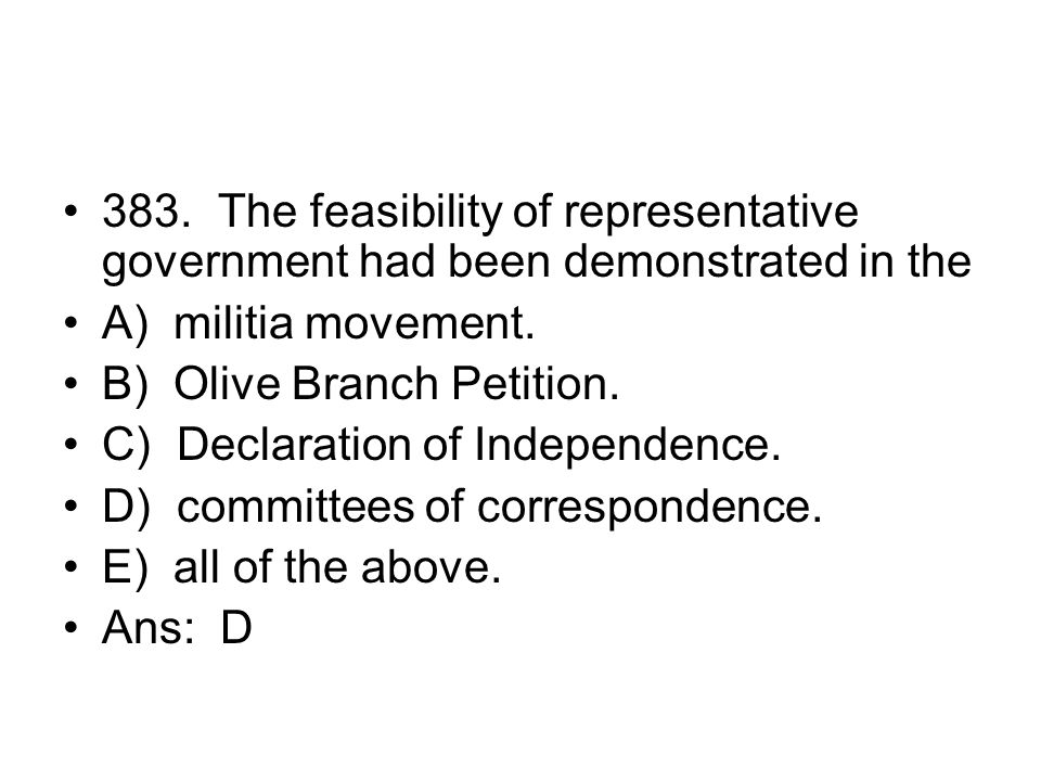 383. The feasibility of representative government had been demonstrated in the