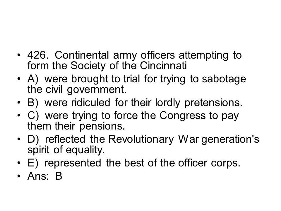 426. Continental army officers attempting to form the Society of the Cincinnati