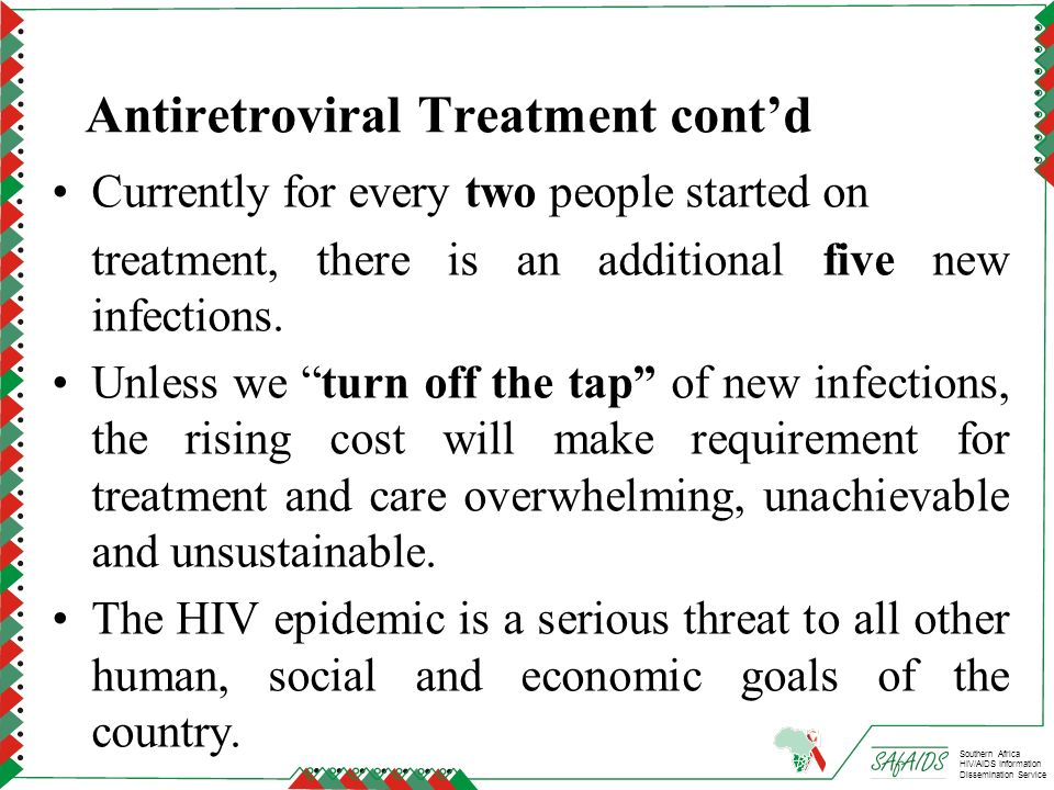 Antiretroviral Treatment cont'd