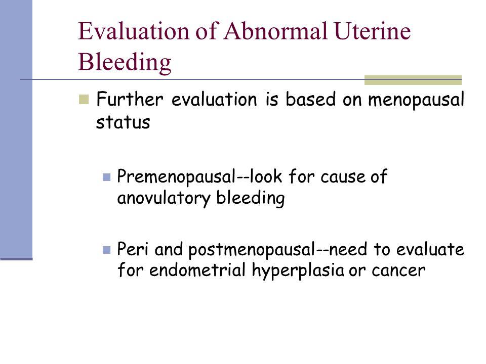 Evaluation of Abnormal Uterine Bleeding