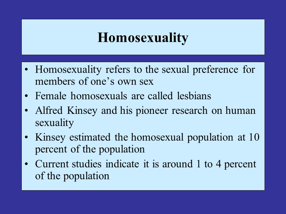 Studies indicate that sexual orientation is found