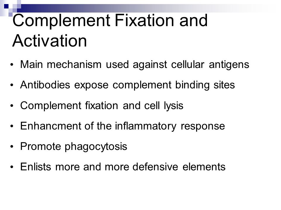 Complement Fixation and Activation