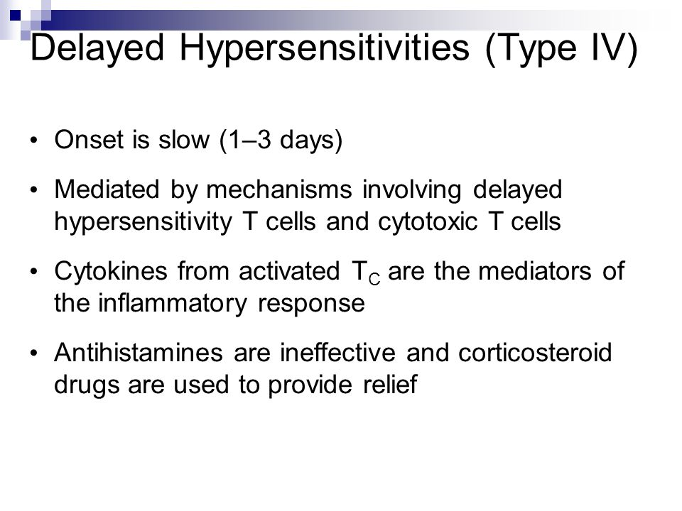 Delayed Hypersensitivities (Type IV)