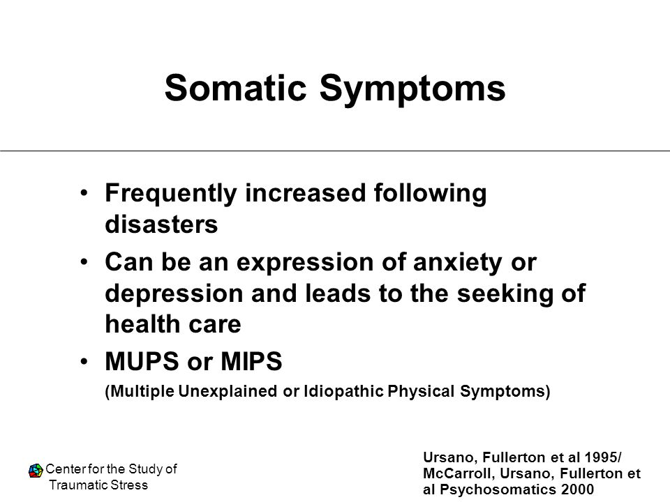 Somatic Symptoms Frequently increased following disasters