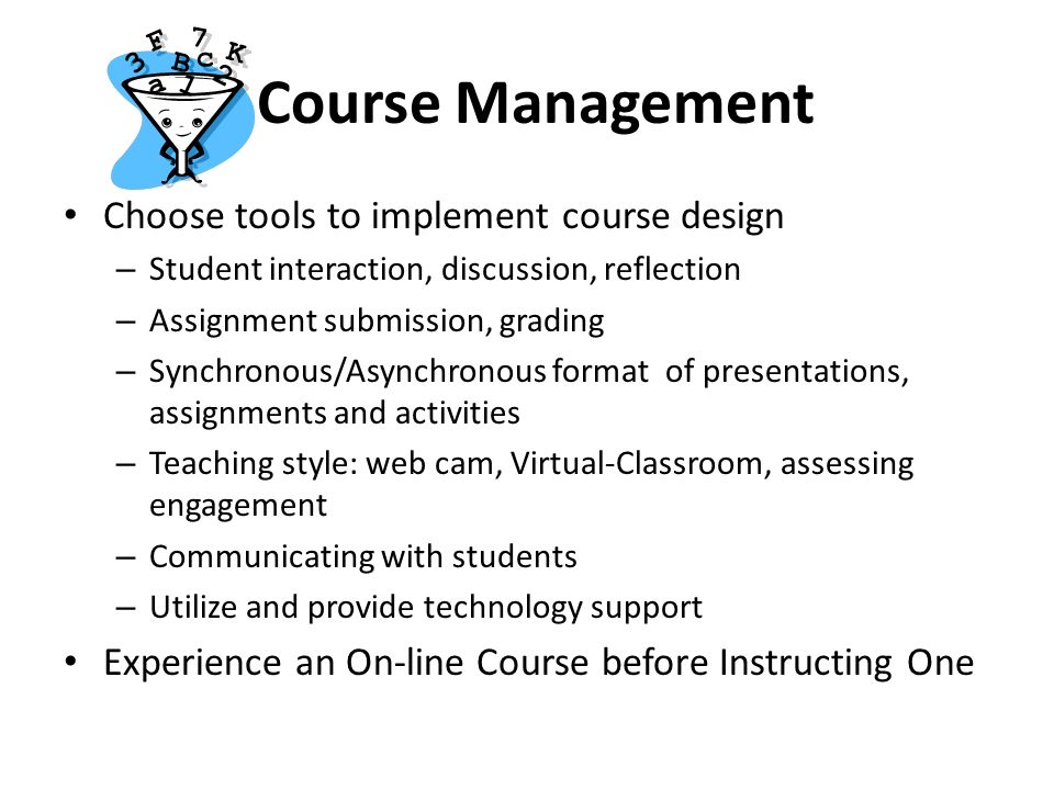 Course Management Choose tools to implement course design
