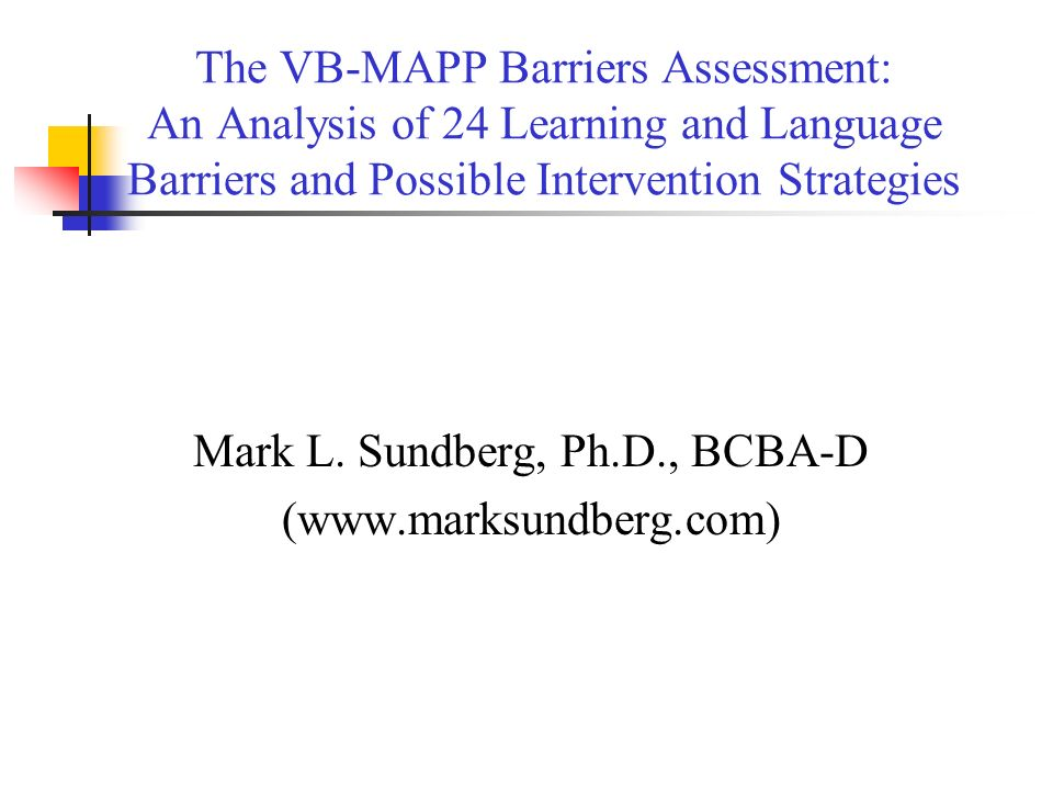 Mark L. Sundberg, Ph.D., BCBA-D