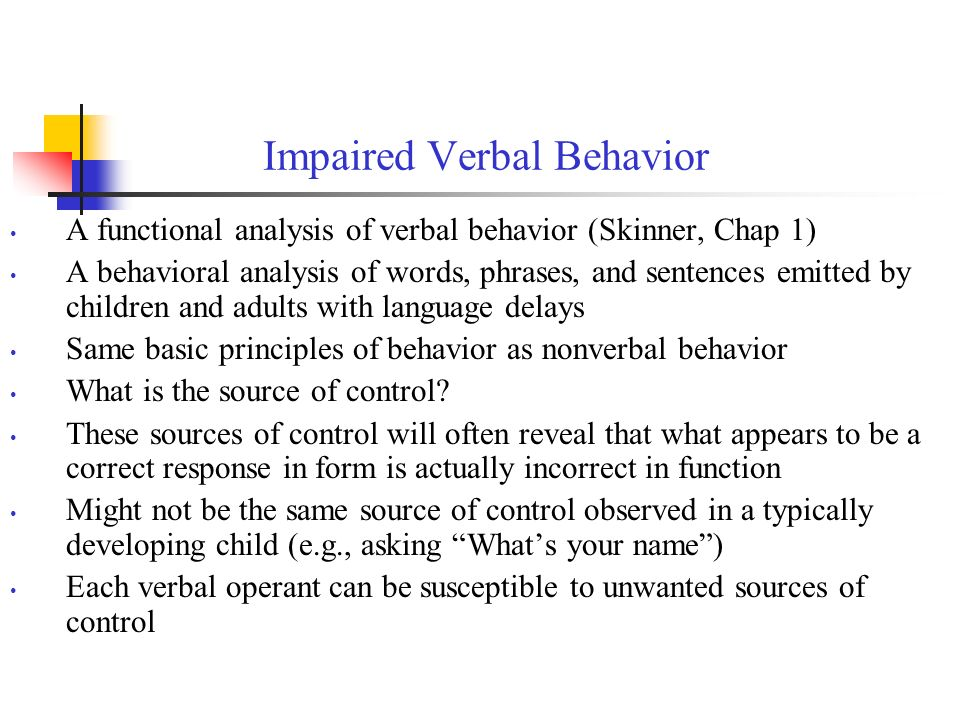 Impaired Verbal Behavior