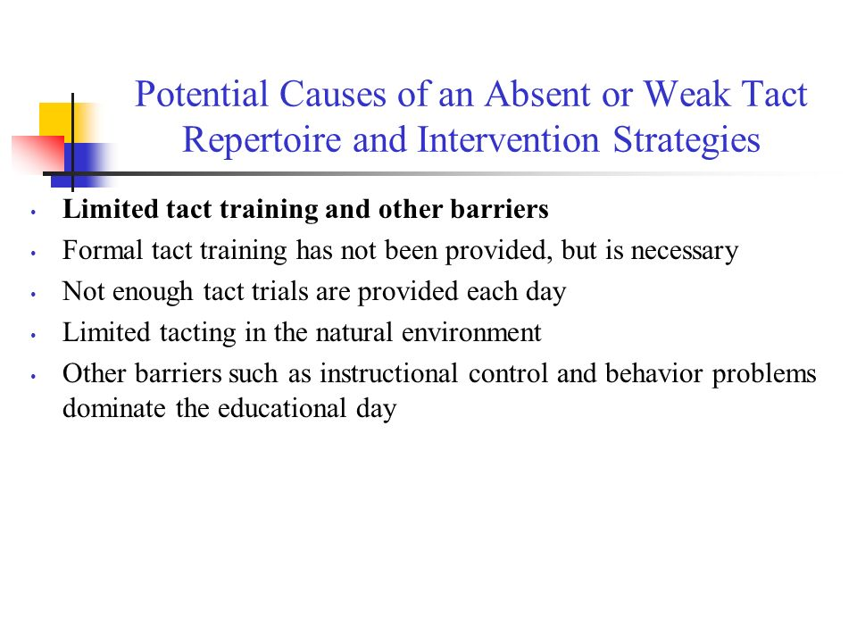 Potential Causes of an Absent or Weak Tact Repertoire and Intervention Strategies