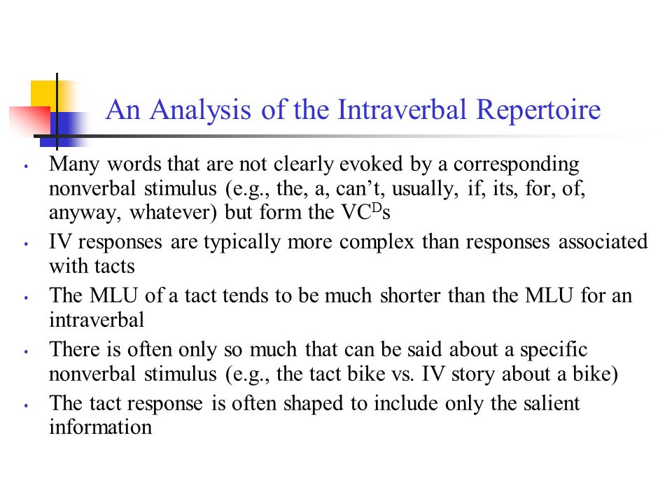 An Analysis of the Intraverbal Repertoire