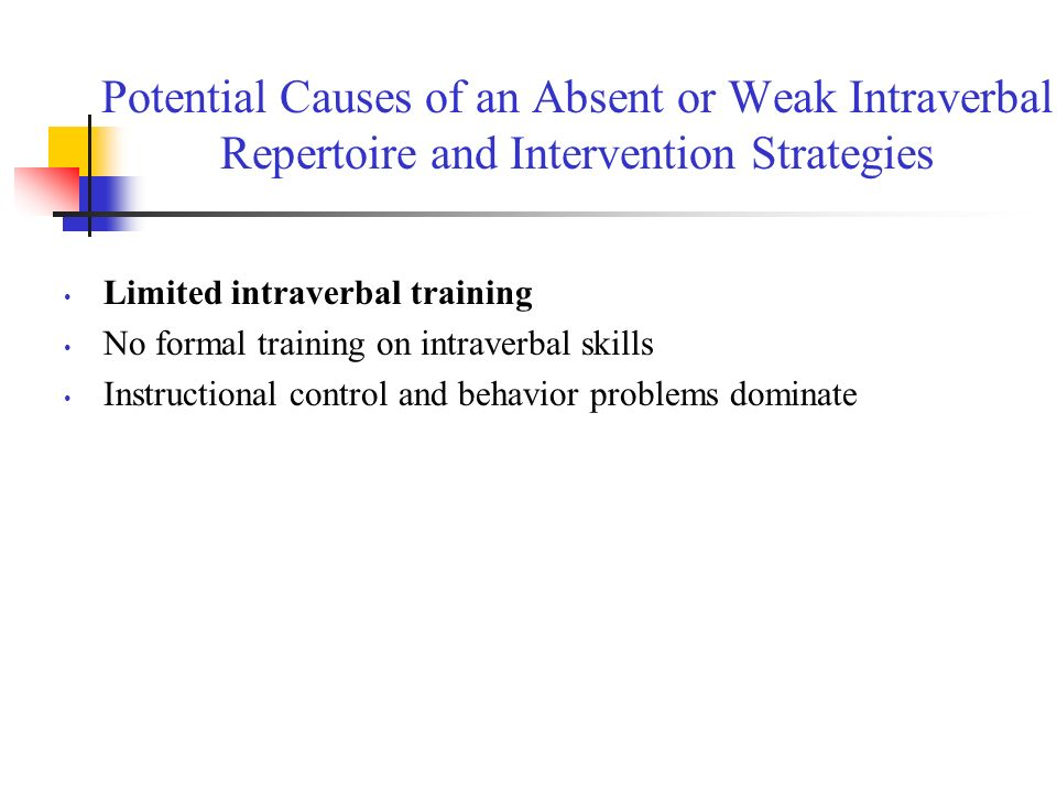 Potential Causes of an Absent or Weak Intraverbal Repertoire and Intervention Strategies