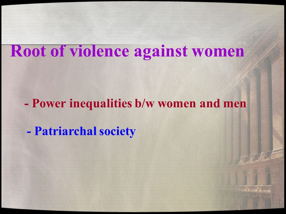 Root of violence against women