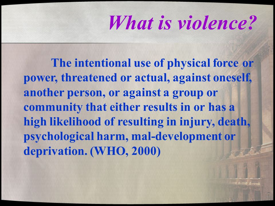What is violence