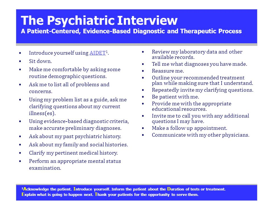 Nice The Psychiatric Interview A Patient Centered, Evidence Based Diagnostic And  Therapeutic Process