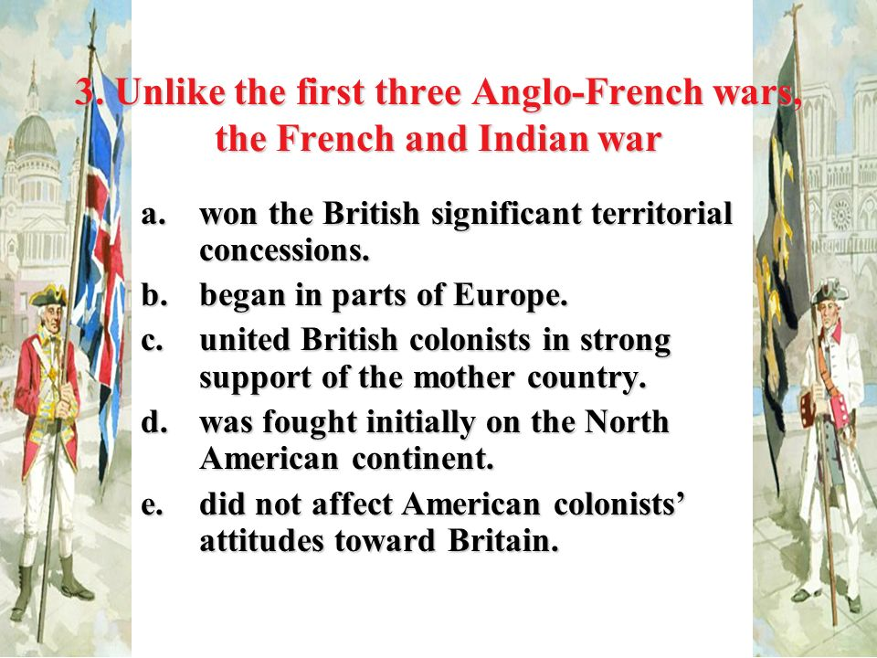The duel for north america ppt download unlike the first three anglo french wars the french and indian war publicscrutiny Images