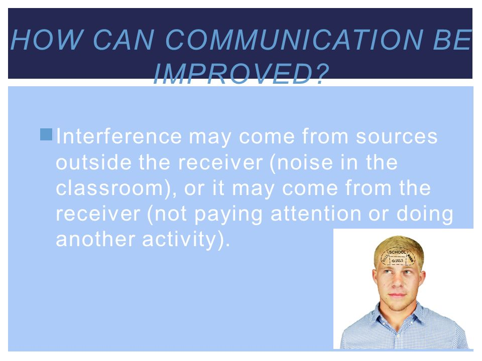 How can communication be improved