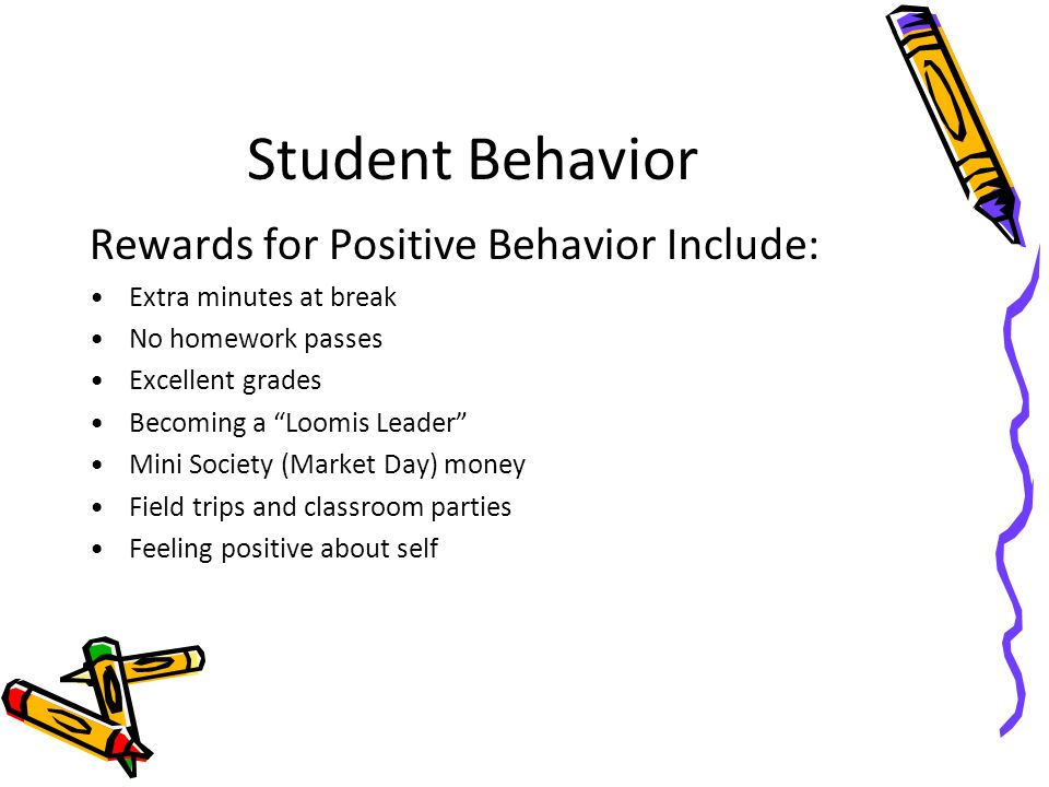 Student Behavior Rewards for Positive Behavior Include: