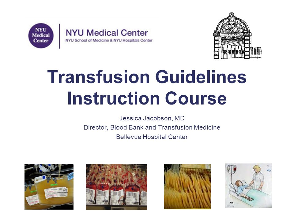 Transfusion Guidelines Instruction Course Ppt Download