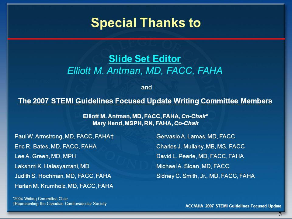ACC/AHA 2007 STEMI Guidelines Focused Update Slide Set - ppt download