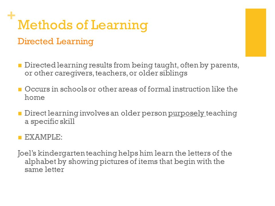 Methods of Learning Directed Learning