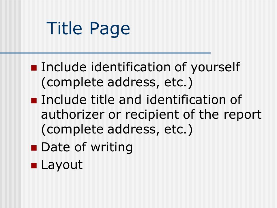Title Page Include identification of yourself (complete address, etc.)
