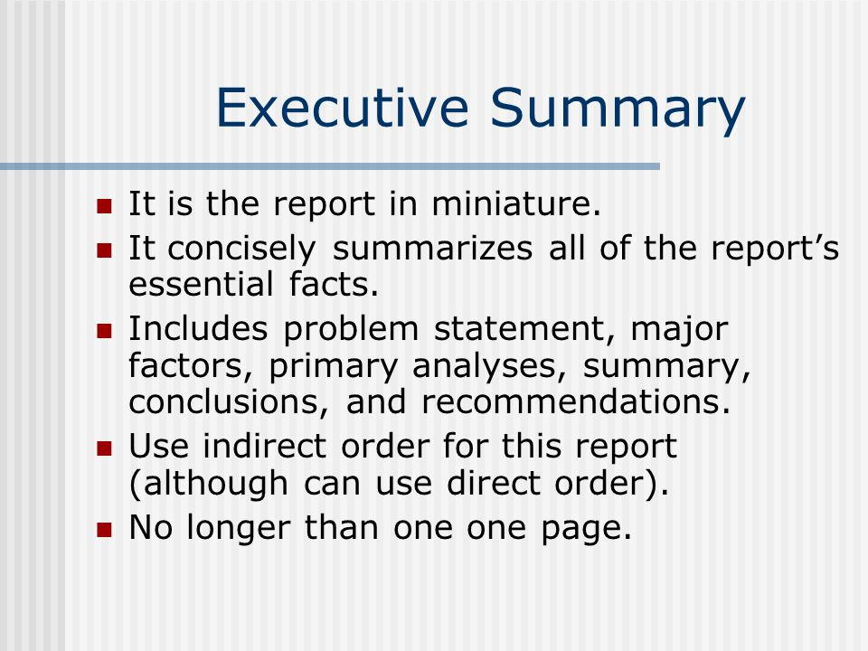 Executive Summary It is the report in miniature.