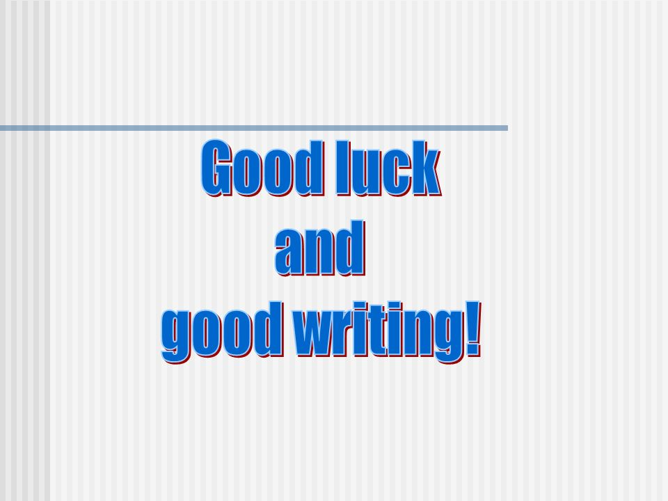 Good luck and good writing!