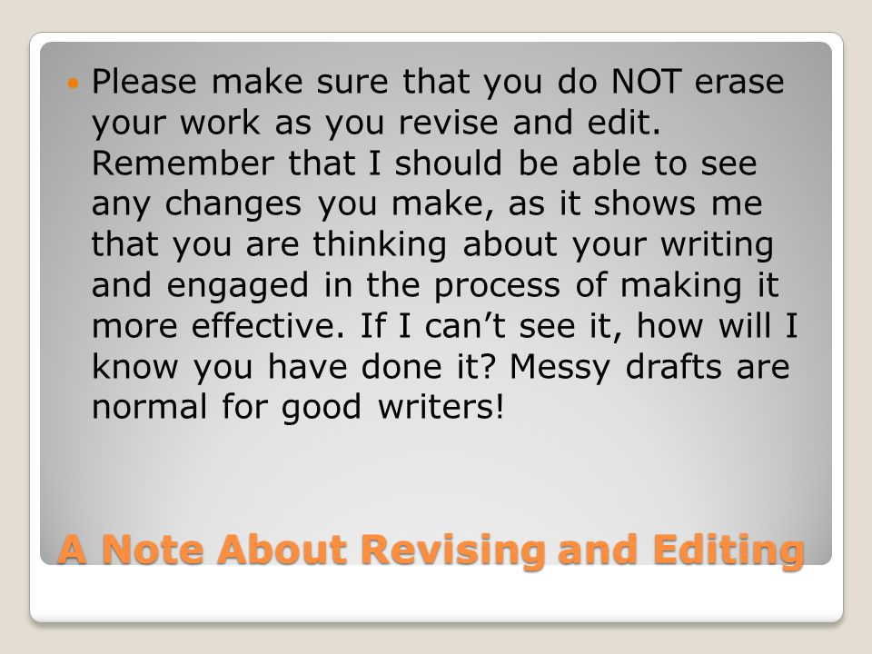 A Note About Revising and Editing