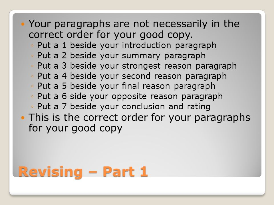 Your paragraphs are not necessarily in the correct order for your good copy.