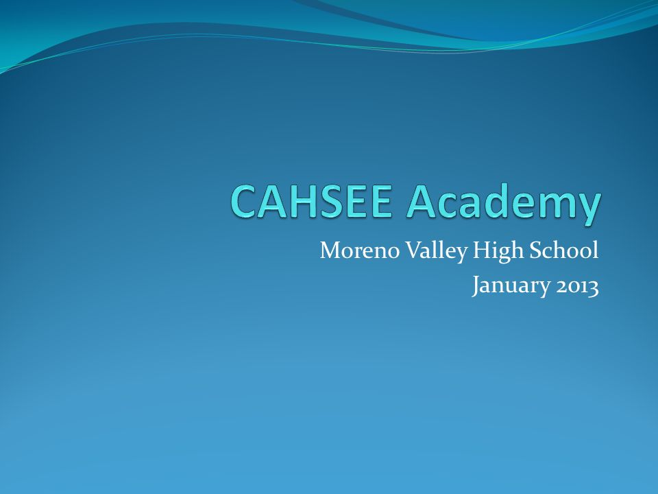 Moreno Valley High School January 2013
