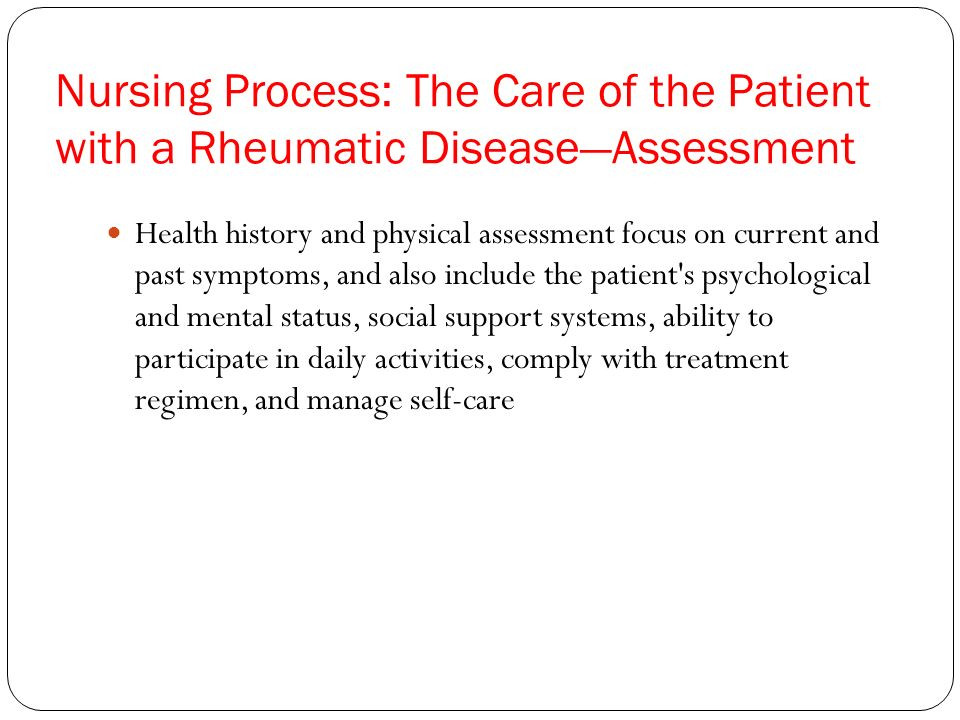 Nursing Process: The Care of the Patient with a Rheumatic Disease—Assessment