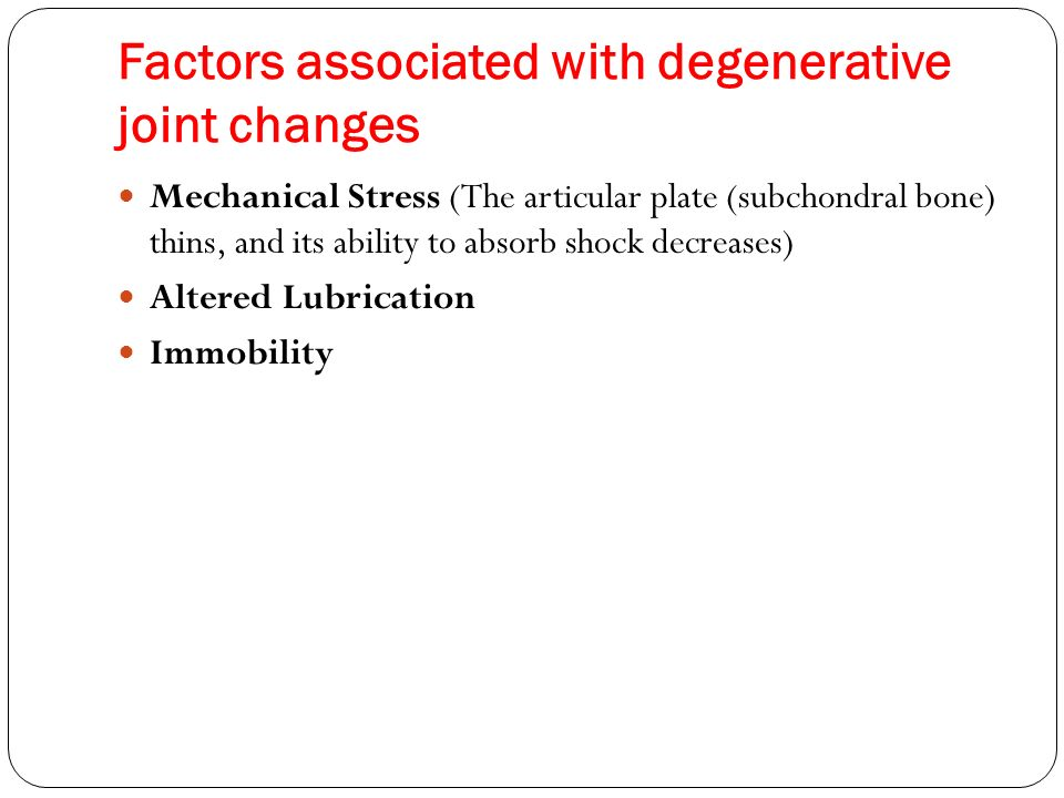 Factors associated with degenerative joint changes