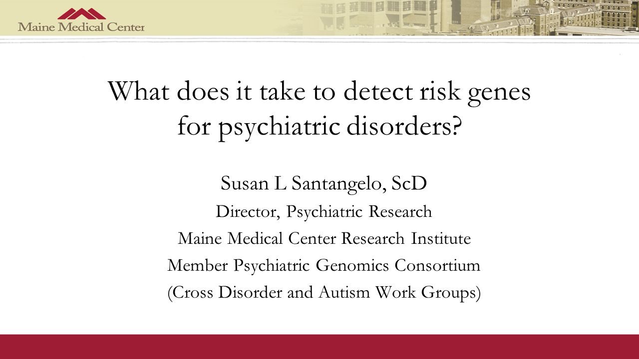 What does it take to detect risk genes for psychiatric disorders