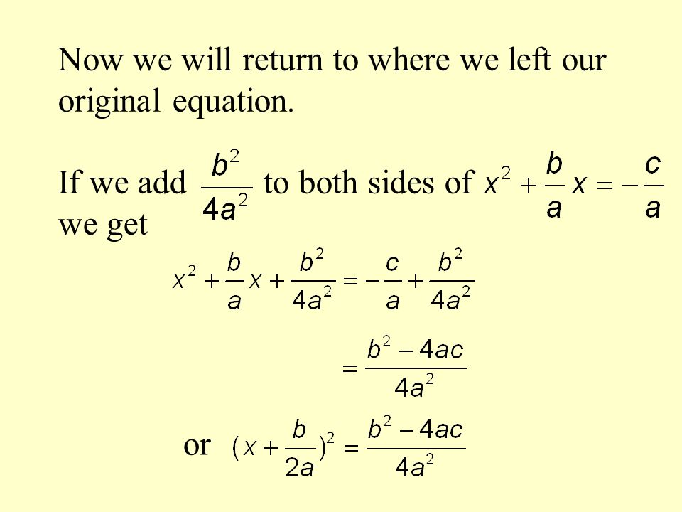 Now we will return to where we left our original equation