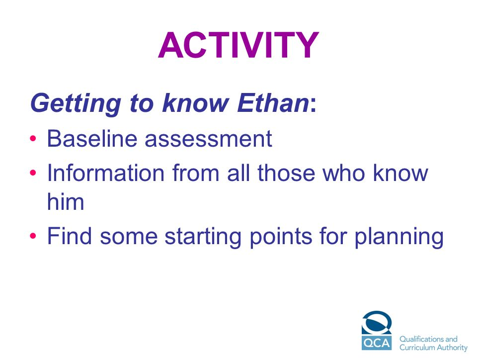 ACTIVITY Getting to know Ethan: Baseline assessment