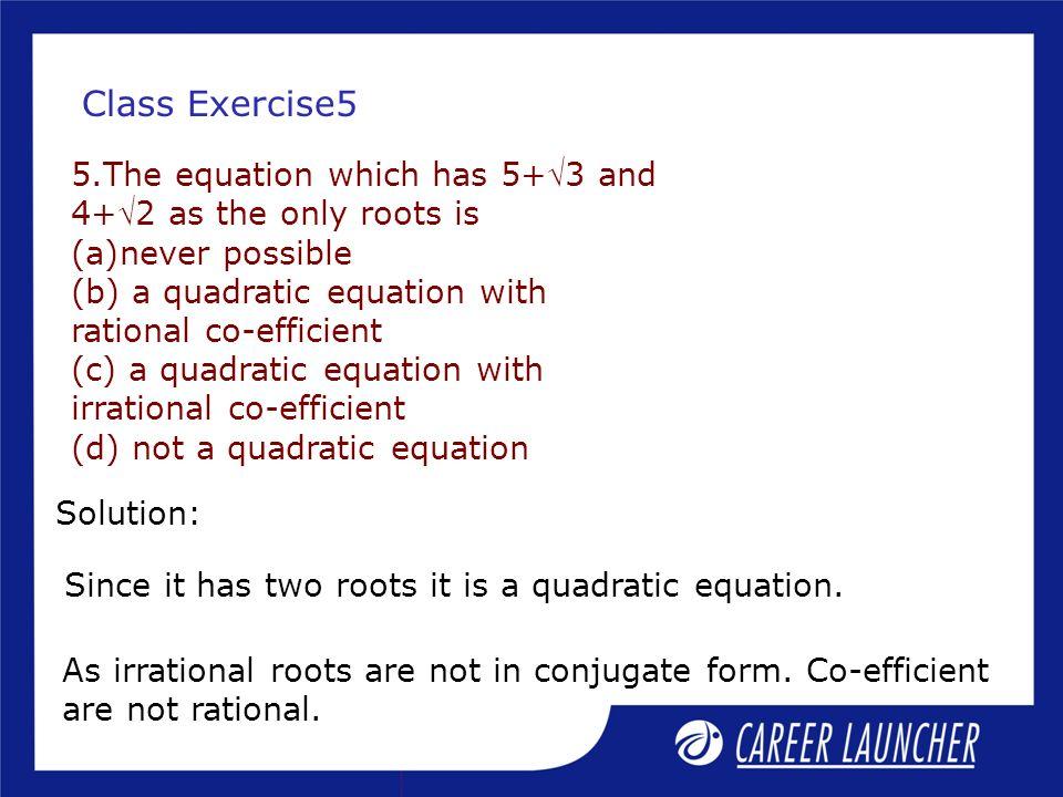 Quadratic Equation Session1 Ppt Video Online Download