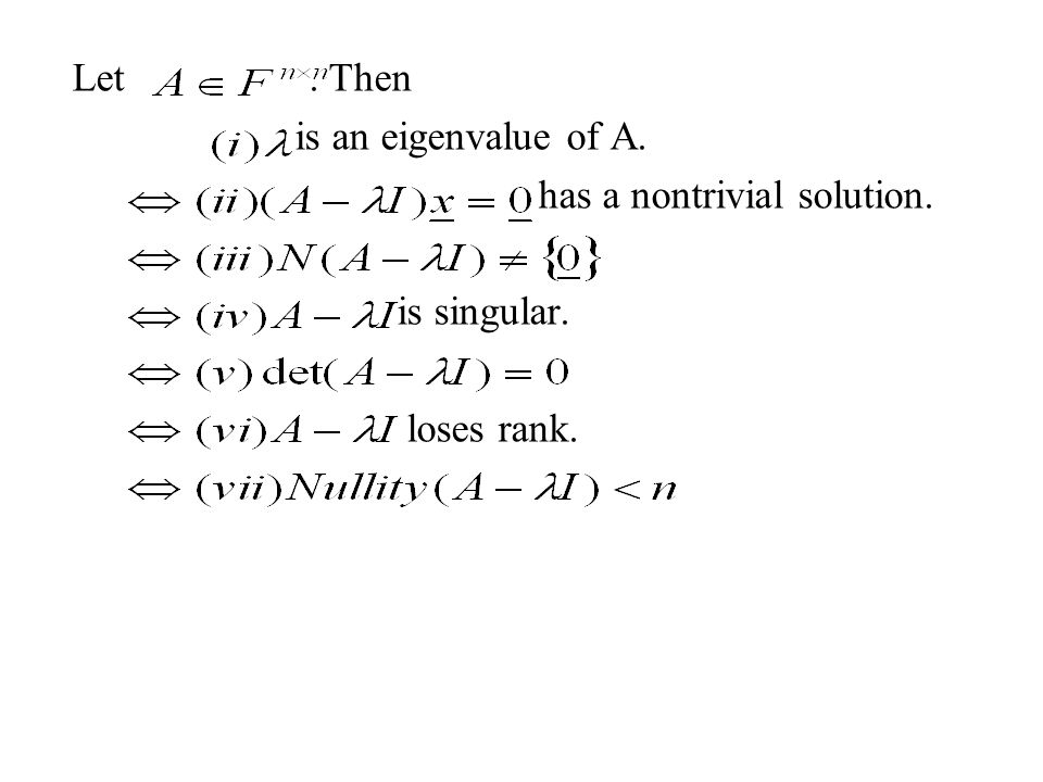 Let . Then is an eigenvalue of A.