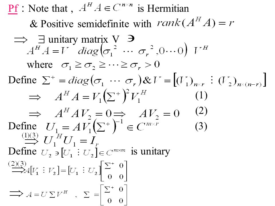 Pf:Note that , is Hermitian