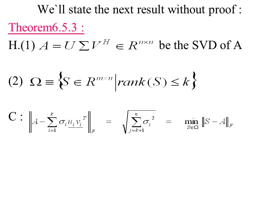 We`ll state the next result without proof :